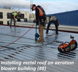 Installing metal roof on aeration blower building