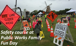 Safey course at Public Works Family Fun Day