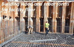 Building wood and rebar forms for facility floor